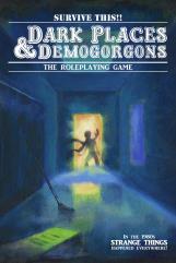 Survive This!! - Dark Places & Demogorgons