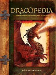 Dracopedia - A Guide to Drawing the Dragons of the World