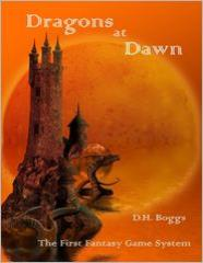 Dragons at Dawn - The First Fantasy Game System