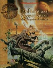 Defilers and Preservers - The Wizards of Athas