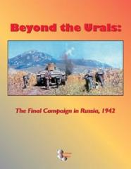 Beyond the Urals - The Final Campaign in Russia, 1942