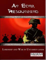 An Echo, Resounding - A Sourcebook for Lordship and War
