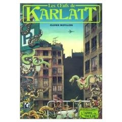Les Oeufs de Karlatt (The Eggs of Karlatt)
