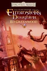 Elminster Series #5 - Elminster's Daughter