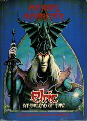 Elric - At the End of Time