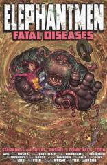 Elephantmen Vol 2 - Fatal Diseases