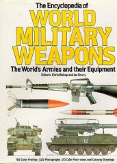 Encyclopedia of World Military Weapons - The World's Armies and their Equipment