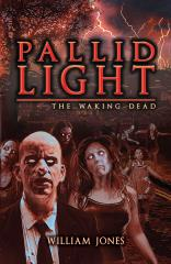 Pallid Light - The Waking Dead