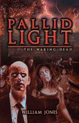 Pallid Light - The Waking Dead