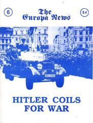 "#6 ""Hitler Coils for War, Guns of June"""
