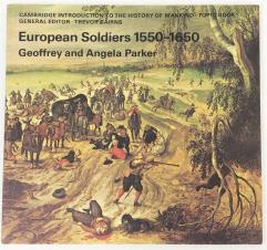 European Soldiers 1550-1650