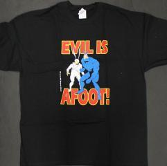 'Evil is Afoot' T-Shirt (L)