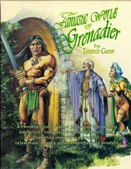Fantastic Worlds of Grenadier, The (1st Edition)