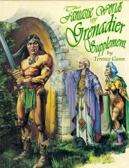 Fantastic World of Grenadier Supplement, The (Kickstarter Edition)