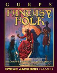 Fantasy Folk (2nd Edition)