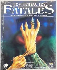 Experiences Fatales - Trois Enquetes dans le Sinistre et le Macabre (Fatal Experiments - Three Investigations into the Sinister and Macabre, French Edition)
