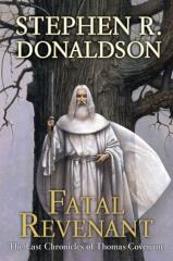 Last Chronicles of Thomas Covenant, The #2 - Fatal Revenant
