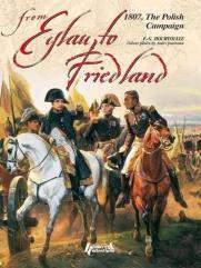 From Eylau to Friedland - 1807, The Polish Campaign