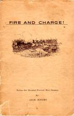 Fire and Charge! - Rules for Musket Period War Games