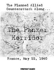 Panzer Korridor, The - France, May 22, 1940