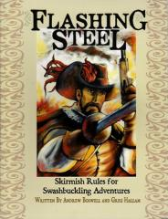 Flashing Steel - Skirmish Rules for Swashbuckling Adventures