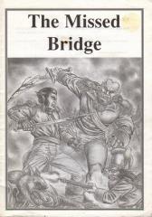 Missed Bridge, The