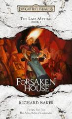 Last Mythal, The #1 - Forsaken House