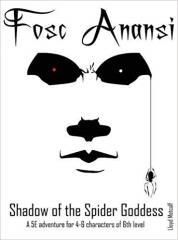 Fosc Anansi - Shadow of the Spider Goddess