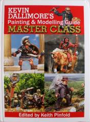 Kevin Dallimore's Painting & Modelling Guide, Master Class