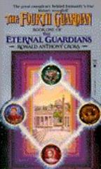 Eternal Guardians #1 - The Fourth Guardian