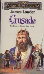 Empires Trilogy, The #3 - Crusade