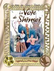 Voie de Shinsei, La (The Way of the Shinsei) (French Edition)