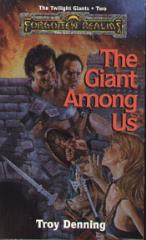 Twilight Giants Trilogy, The #2 - The Giant Among Us