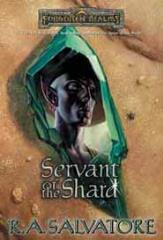 Paths of Darkness #3 - Servant of the Shard