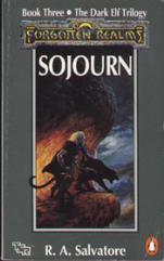 Dark Elf Trilogy, The #3 - Sojourn