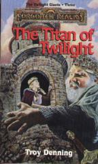 Twilight Giants Trilogy, The #3 - The Titan of Twilight