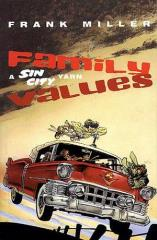 Family Values - A Sin City Yarn