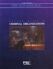 Galaxy Guide #11 - Criminal Organizations