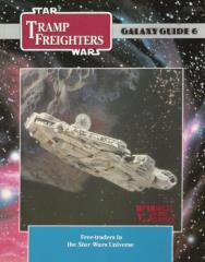Galaxy Guide #6 - Tramp Freighters (1st Edition)