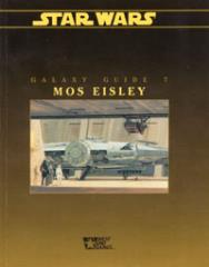 Galaxy Guide #7 - Mos Eisley
