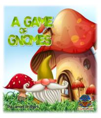 Game of Gnomes, A