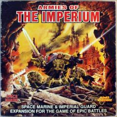 Armies of the Imperium - Space Marine & Imperial Guard Expansion