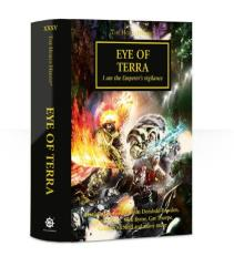 Horus Heresy, The #35 - Eye of Terra