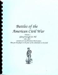 Battles of the American Civil War Vol. 1 - Glory Enough for All, 1861-1862