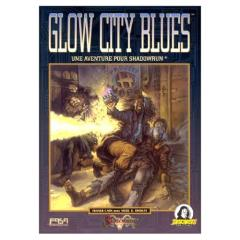 Glow City Blues (Double Exposure) (French Edition)