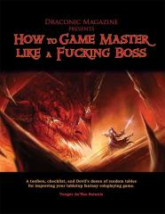 How to Game Master Like A F***ing Boss