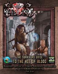 Survivor's Guide to the Age of Blood, The (2nd Printing)