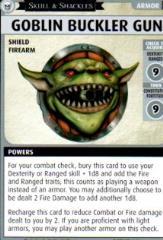 Skull & Shackles Promo Card - Goblin Buckler Gun