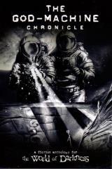 God-Machine Chronicle Anthology, The