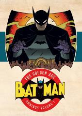 Batman - The Golden Age Omnibus, Vol. 1
